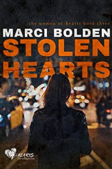 Stolen Hearts (the women of hearts Book 3) by [Marci  Bolden]