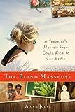 Costa Rica Travel Memoir: The Blind Masseuse