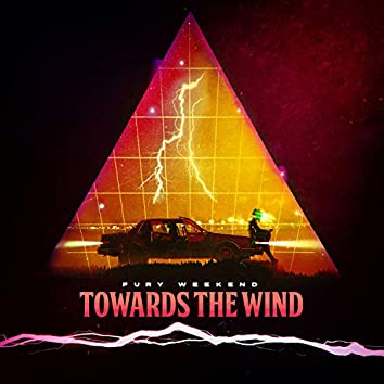 Towards The Wind