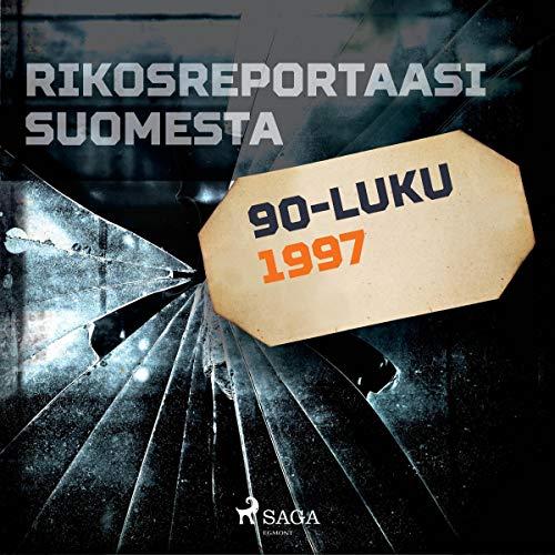 Rikosreportaasi Suomesta 1997 Titelbild
