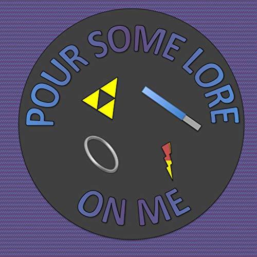 Pour Some Lore On Me Podcast By Pour Some Lore On Me cover art
