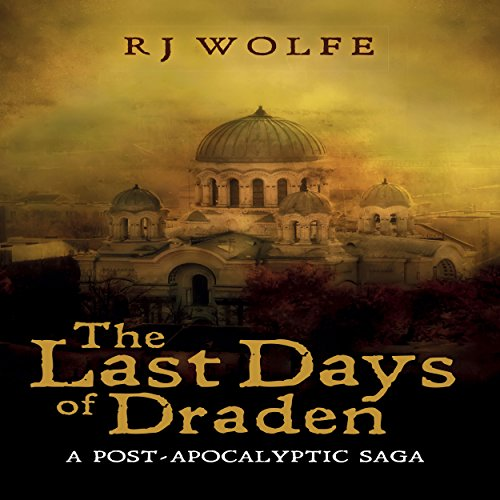 The Last Days of Draden audiobook cover art