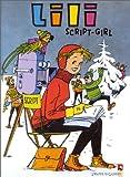L'Espiègle Lili, tome 13 - Lili Sript Girl