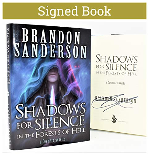 Shadows for Silence In the Forest of Hell/Perfect State AUTOGRAPHED Brandon Sanderson SIGNED BOOK