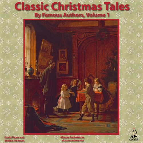 Classic Christmas Tales by Famous Authors cover art
