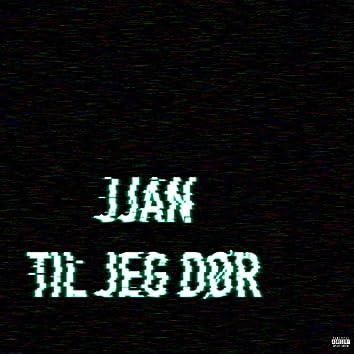 Til Jeg Dør (feat. Yung Carlitos)