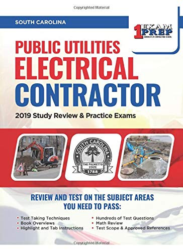 Compare Textbook Prices for South Carolina Public Utilities Electrical Contractor: 2019 Study Review & Practice Exams  ISBN 9781097601943 by Prep, One Exam