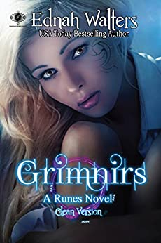 Grimnirs: Clean Version (Runes series Book 3) by [Ednah Walters, Kelly Hashway]