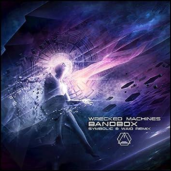 Bandbox (Symbolic & Waio Remix)