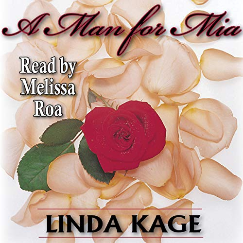 A Man for Mia Audiobook By Linda Kage cover art
