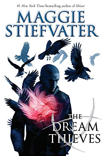 Raven Cycle #2: The Dream Thieves: Book 2 of the Raven Boys: 02 (The Raven Cycle 2)
