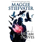 The Dream Thieves (the Raven Cycle, Book 2): Book 2 of the Raven Boys: 02