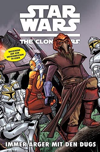 Star Wars - The Clone Wars, Band 9: Immer Ärger mit den Dugs