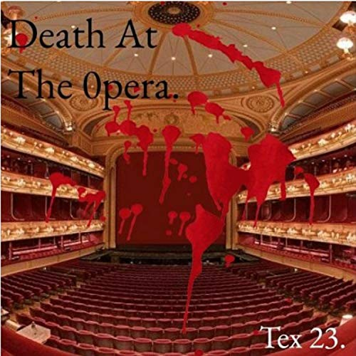 Death at the 0pera [Explicit]