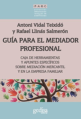Guía para el mediador profesional: Caja de herramientas y apuntes específicos (PARC nº 350013) (S