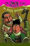 Zack Files 05: Dr. Jekyll, Orthodontist (The Zack Files)