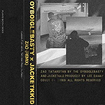 ZAO (OYBOIGLEBASTY REMIX) [feat. Oyboiglebasty]