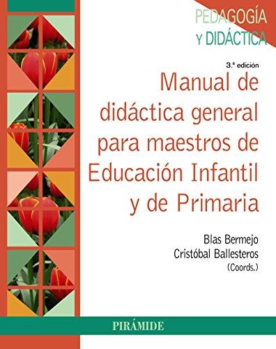 Manual de didáctica general para maestros de Educación Infantil y de Primaria (Psicología)