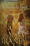 Remember to Forget (The Clayburn Novels) (Volume 1)