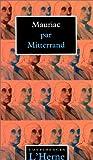 Mauriac par Mitterrand