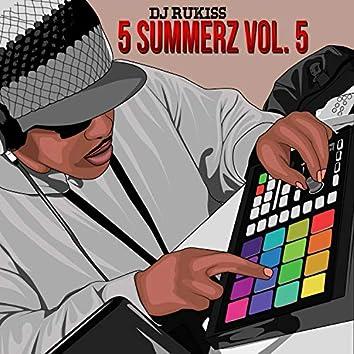 5 Summerz, Vol. 5