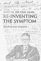 Reinventing the Symptom (Contemporary Theory)