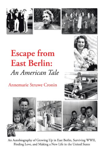Escape from East Berlin: An American Tale (English Edition)