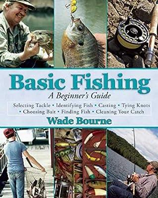 Basic Fishing: A Beginner's Guide by Skyhorse