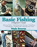 Basic Fishing A Beginners Guide to Fishing