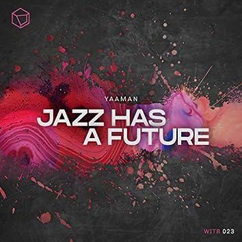 Jazz Has A Future