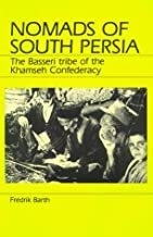 By Fredrik Barth - Nomads of South Persia: The Basseri Tribe of the Khamseh Confeder (1986-03-18) [Paperback]