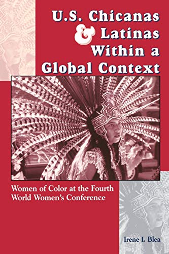 Preisvergleich Produktbild U.S. Chicanas and Latinas Within a Global Context: Women of Color at the Fourth World Women's Conference (Strategic Thought)