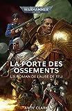 La Porte des Ossements (Dawn of Fire: Warhammer 40,000 t. 2)