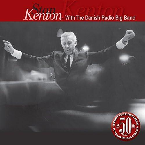 Stan Kenton & The Danish Radio Big Band