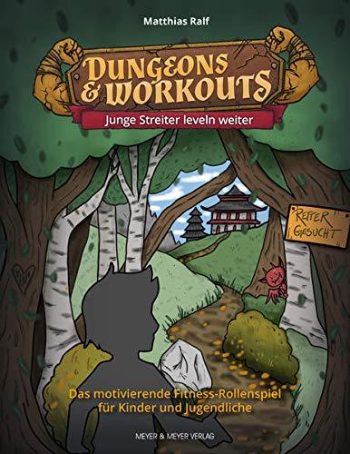 Dungeons & Workouts: Junge Streiter leveln weiter: Das motivierende...