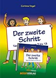 Der zweite Schritt: Tänze für Kinder von 3 bis 13 (Paket Buch und CD)
