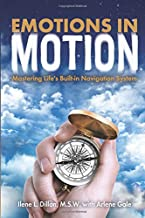 Emotions in Motion: Mastering Life's Built-in Navigation System