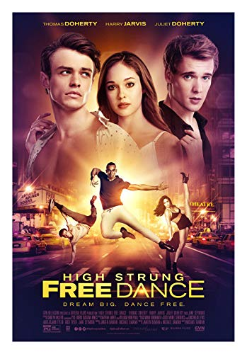 Fullfillment Posters High Strung Free Dance Movie Poster Glossy Print Photo Wall Art Jane Seymour, Thomas Doherty, Ace Bhatti Sizes 8x10 11x17 16x20 22x28 24x36 27x40#1 (24x36 inches)