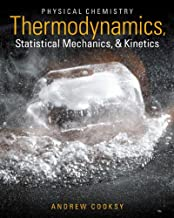 Physical Chemistry: Thermodynamics, Statistical Mechanics, and Kinetics Plus Mastering Chemistry with eText -- Access Card Package