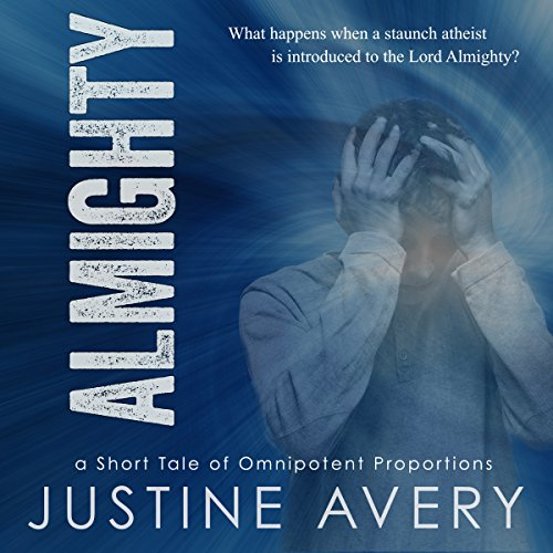 Almighty: A Short Tale of Omnipotent Proportions audiobook cover art