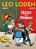 Léo Loden, tome 6. Pizza aux pruneaux