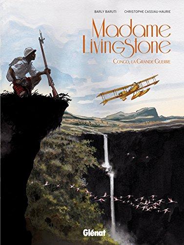 Madame Livingstone: Congo, la grande guerre