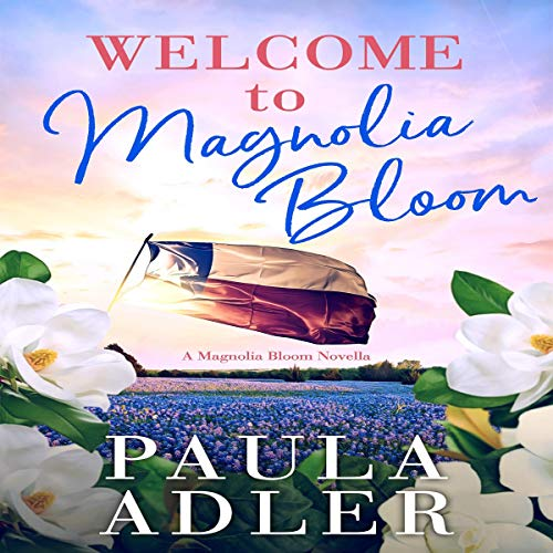Welcome to Magnolia Bloom cover art