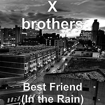 Best Friend (In the Rain)