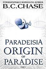 Paradeisia: Origin of Paradise