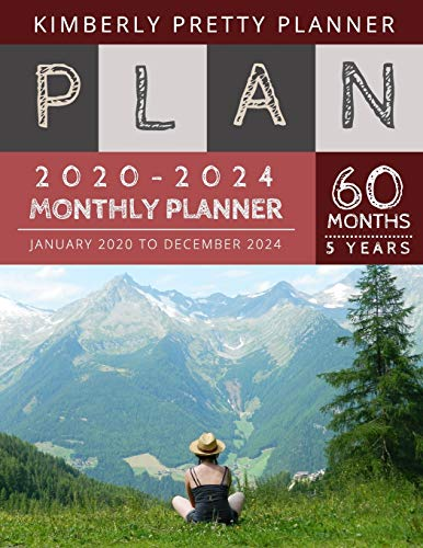 5 year monthly planner 2020-2024: 2020-2024 Five Year Planner   60 Months Calendar, 5 Year Appointment Calendar, Business Planners, Agenda Schedule ... Logbook and Journal   on the mountain design