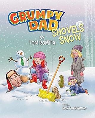 Grumpy Dad Shovels Snow (Volume 1)