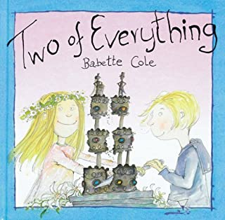 Two of Everything by Babette Cole 2000-03-01