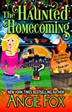The Haunted Homecoming (Southern Ghost Hunter Mysteries Book 10)
