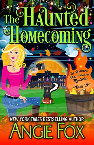 The Haunted Homecoming (Southern Ghost Hunter Mysteries Book 10) by [Angie Fox]